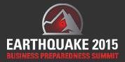 Earthquake 2015 Business Preparedness Summit